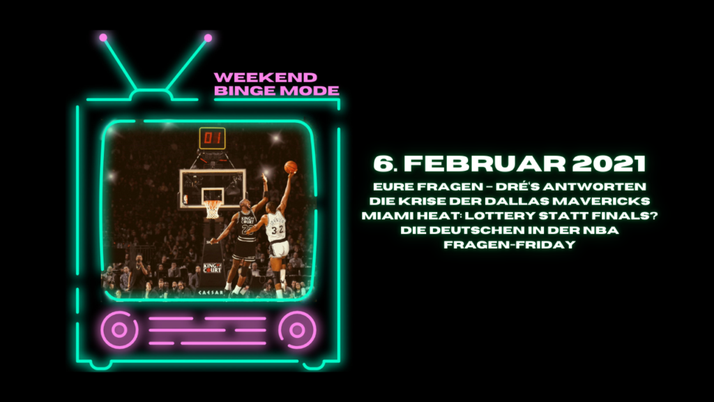 Weekend Binge Mode 06.02.21