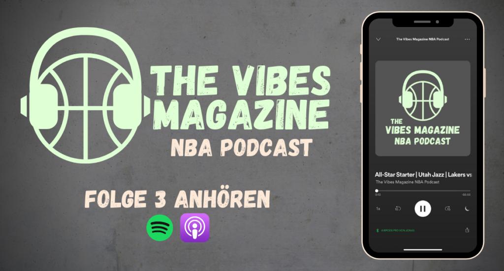 The Vibes Magazine NBA Podcast - Folge 3
