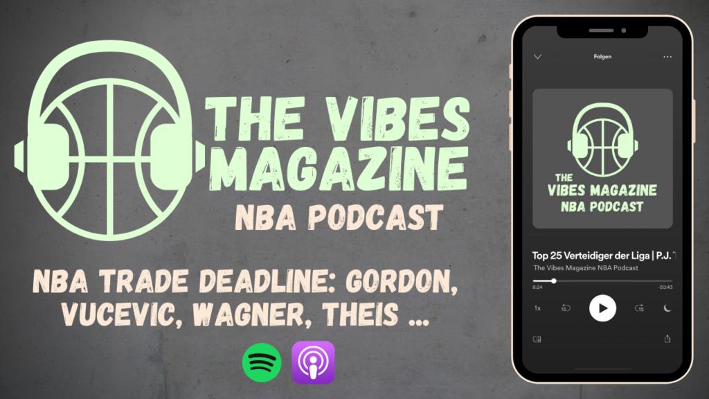 NBA Podcast Folge 008 Trade Deadline