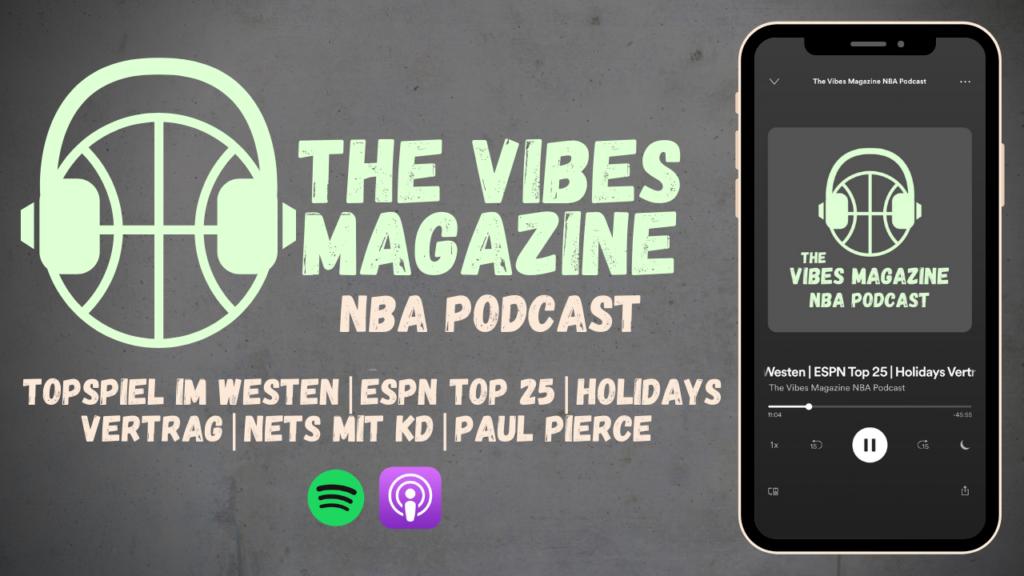 The Vibes Magazine NBA Podcast - Folge 010