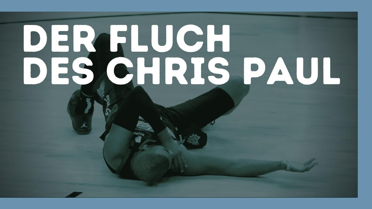 Der Fluch des Chris Paul