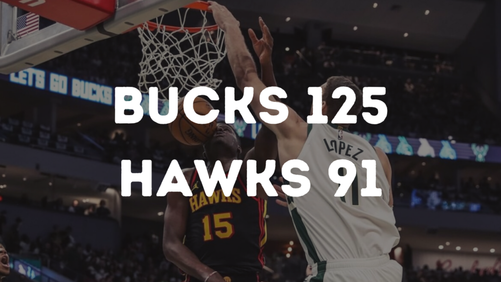 Recap Bucks Hawks Game 2