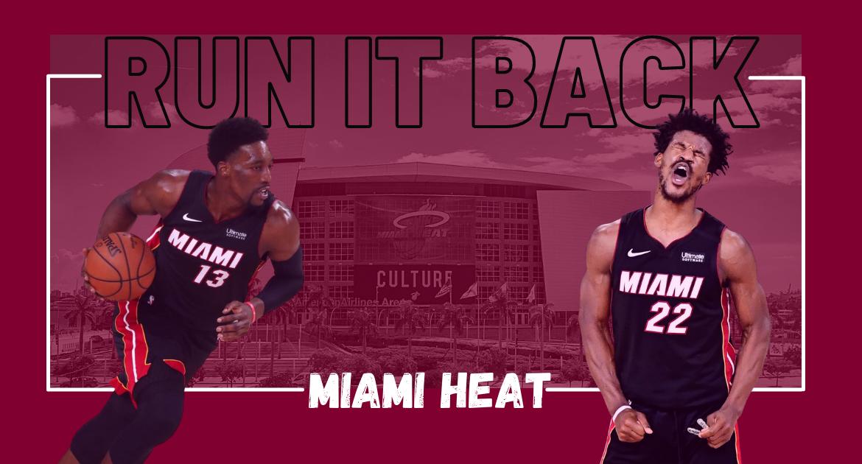Miami Heat Offseason 2021 - Run it back