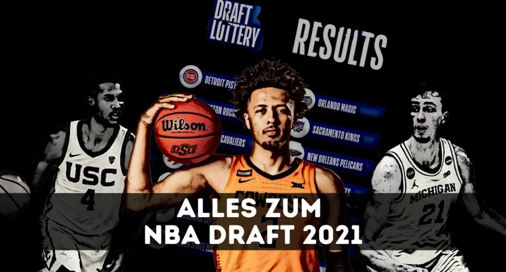 Alles zum NBA Draft - 2021