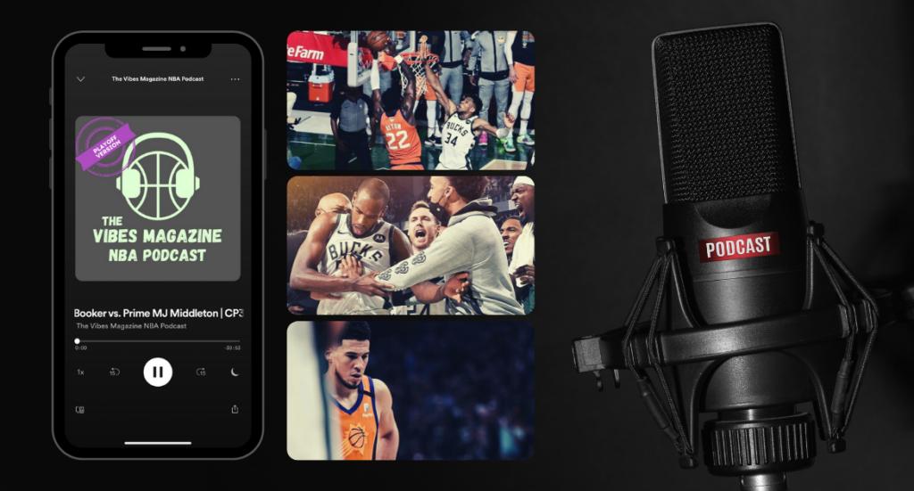 The Vibes Magazine NBA Podcast Folge 026