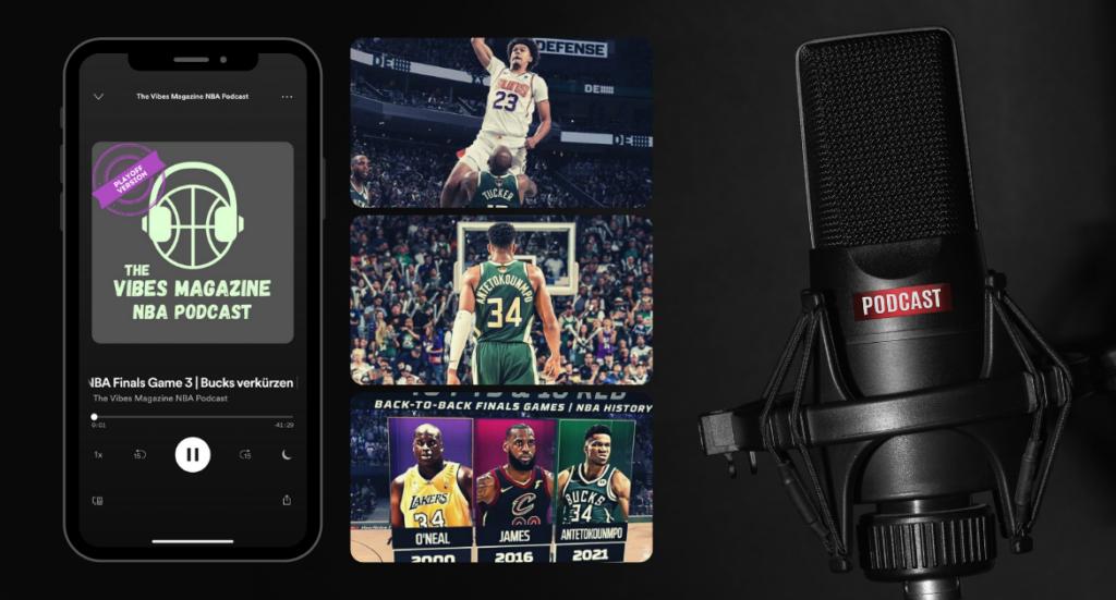 The Vibes Magazine NBA Podcast Folge 025