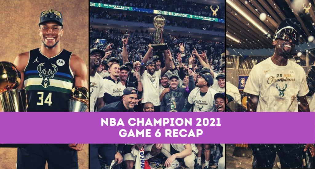 NBA Finals 2021 - Bucks vs. Suns Game 6