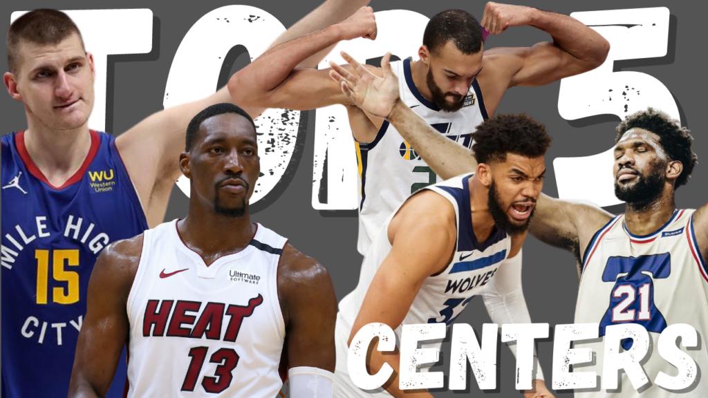 NBA Top 5 Center Nikola Jokic Joel Embiid Rudy Gobert