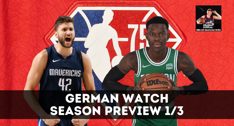 Season Preview Dennis Schröder & Maxi Kleber