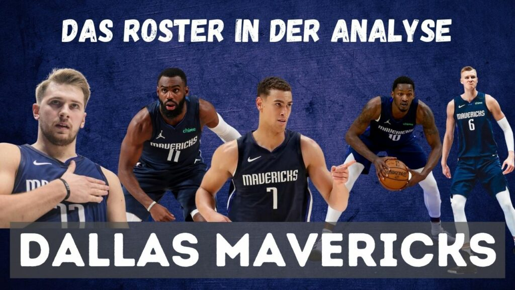 Das Roster der Dallas Mavericks, Starting Five, Luka Doncic, Kristaps Porzingis